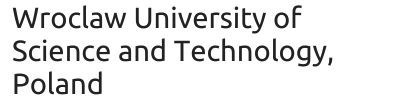 Wroclaw University of Science and Technology, Poland